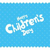 a blue background with text for children's day