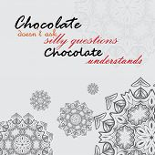picture of understanding  - Chocolate doesn - JPG