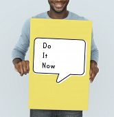 Постер, плакат: Do It Now Begin Start Launch Motivate