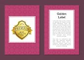 Golden Label Quality Award Premium Brand Seal Of Gold Sticker With Text Sample. Warranty Emblem With poster
