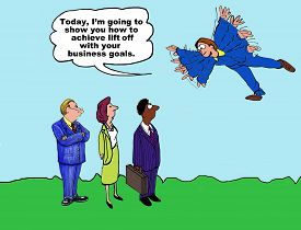 pic of lifting-off  - Business cartoon showing three businesspeople looking at a businessman that is flying and saying - JPG