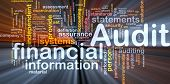 Background concept wordcloud illustration of financial audit glowing light