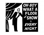 What A Floor Show - Retro Ad Art Banner