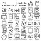 Home Appliance Line Signed Icon Set, Household Symbols Collection, Vector Sketches, Logo Illustratio poster