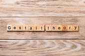 Gestalt Theory Word Written On Wood Block. Gestalt Theory Text On Wooden Table For Your Desing, Conc poster