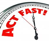 Act Now words on a clock to implore you to take action urgently to take advantage of a special limit