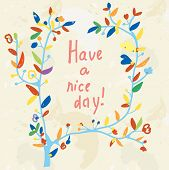 Floral card - have a nice day illustration