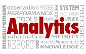 Analytics and related words in a collage background including performance, measurement, report, information, metrics, tools and intelligence