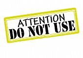 Attention Do Not Use