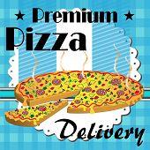 Premium pizza delivery