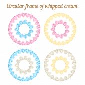 Whipped cream and circular frame. Vector set.