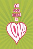 ������, ������: All You Need Is Love vector design