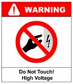 High Voltage Inside Do Not Open, High Voltage Within Keep Out, Do Not Touch. Do Not Touch.  Illustra poster