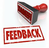A red rubber stamp with the word Feedback to illustrate comments, reviews, criticism, opinions, judg