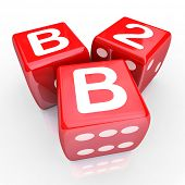 B2B Letters on three red dice for gambling or betting on business sales and selling to other companies