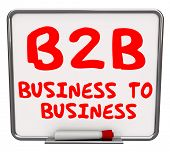 B2B Business to Business Words written on an office dry erase board as definition of the acronym or