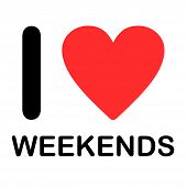 Font Type Illustration - I Love Weekends