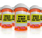 Many orange prescription bottles, each with a label that reads Which is Best for You, symbolizing the comparisons and research that must be done to choose the medicine that works best for a patient