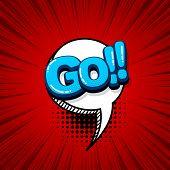 Go Run Start Comic Text Sound Effects Pop Art Style. Vector Speech Bubble Word And Short Phrase Cart poster