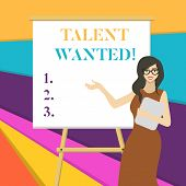 Word Writing Text Talent Wanted. Business Concept For Looking For A Skill That Someone Has To Do Som poster
