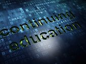Education concept: Continuing Education on digital screen background