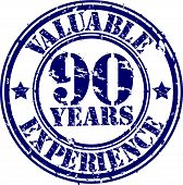 Valuable 90 years of experience rubber stamp, vector illustration