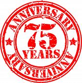 Grunge 75 years anniversary rubber stamp, vector illustration