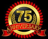 75 years anniversary golden label with ribbons, vector illustration