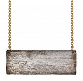 Vintage Wooden Sign On Golden Chains On An Isolated White Background