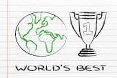 Number One Worldwide, Winning Trophy Cups