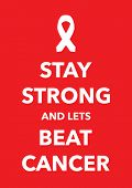stock photo of beat  - a red say strong beat cancer poster - JPG