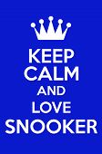 image of snooker  - Keep Calm And Love Snooker Poster Art - JPG