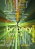 foto of bribery  - Background concept wordcloud illustration of bribery glowing light - JPG