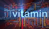 Background concept wordcloud illustration of vitamnins health nutrients glowing light