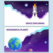 2 Banners On The Space Theme. Space Shuttle Taking Off On A Mission. And Planet Earth View From Spac poster