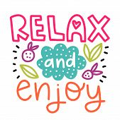 Relax And Enjoy. Summer Lettering Composition With Decor. Vector Illustration With Isolated Hand Dra poster