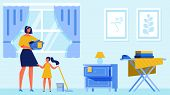 Woman And Little Girl Clean Apartment. Housekeeping Training For Women. Vector Illustration. Housewi poster