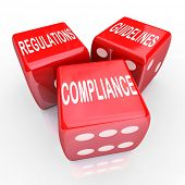 The words Compliance Regulations and Guidelines on three red dice to illustrate the need to follow rules and laws in conducting business