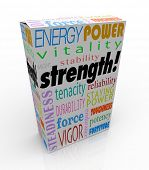 Strength word on a product package or box to illustrate the best choice with energy, power, might, s
