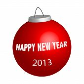 stock photo of happy new year 2013  - New year ball with sign Happy New Year illustration on white - JPG