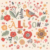 Bright card with beautiful name Alison in poppy flowers, bees and butterflies. Awesome female name design in bright colors. Tremendous vector background for fabulous designs