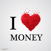i love money heart sign.