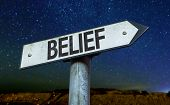 Belief sign with a beautiful night background