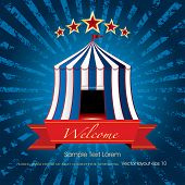 picture of circus tent  - welcome banner with circus tent on blue grunge burst - JPG