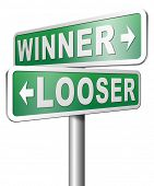 stock photo of lottery winners  - winner looser win or loose the sports game or competition start winning and stop being a looser change your luck