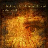 Thinking. The talking of the soul within itself.