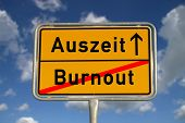 foto of sabbatical  - German road sign burnout and time - JPG
