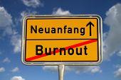 deutscher Straße Zeichen Burnout und Neuanfang