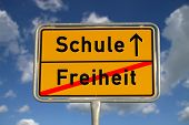 German Road Sign Freedom And School