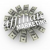 The words Affiliate Marketing against a circular patterned backdrop of hundred dollar bills represen